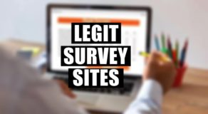 Legit Survey Sites That Will Pay You By Just Taking Surveys Online