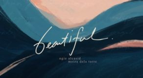 "Ogie Alcasid, Moira dela Torre ""Beautiful"" Lyrics & Official Video of Worship Song"