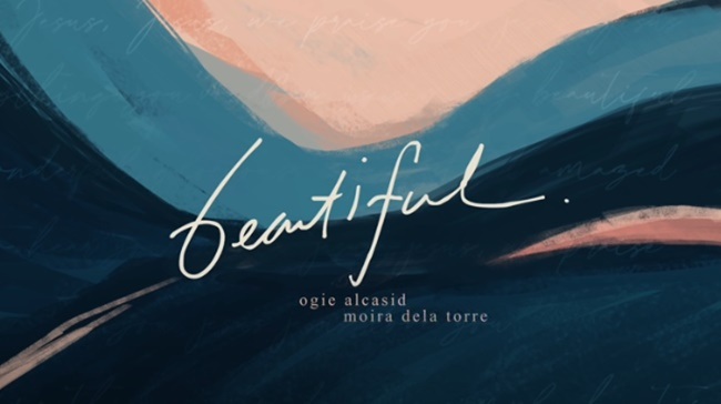 Ogie Alcasid, Moira dela Torre Beautiful Lyrics