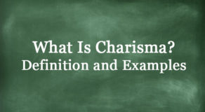 What Is Charisma? Definition And Usage Of This Term