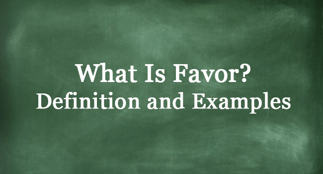 WHAT IS FAVOR