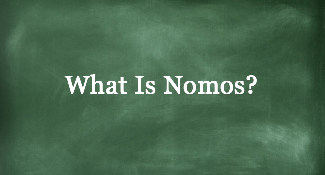 WHAT IS NOMOS