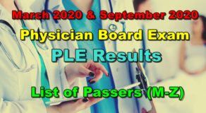 Physician Licensure Exam Results March & September 2020 – LIST OF PASSERS (M-Z)