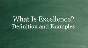 What Is Excellence? Definition And Usage Of This Term