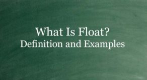 What Is Float? Definition And Usage Of This Term
