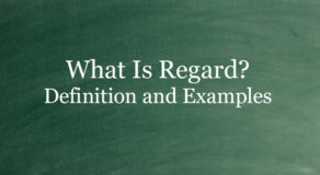 What Is Regard? Definition And Usage Of This Term