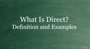 What Is Direct? Definition And Usage Of This Term