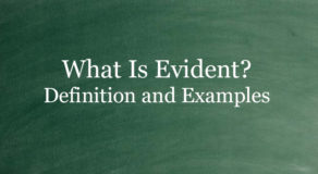 What Is Evident? Definition And Usage Of This Term