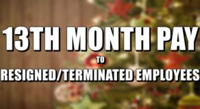13th Month Pay 2020 Guidelines To Resigned Or Terminated Employees