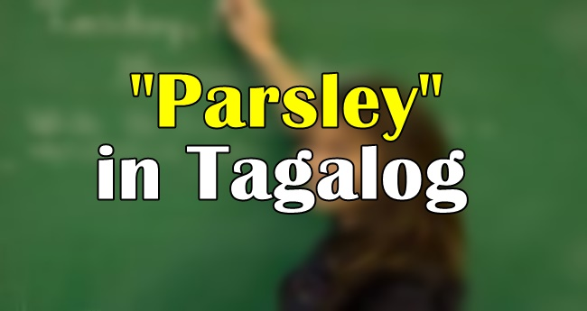 Parsley in Tagalog