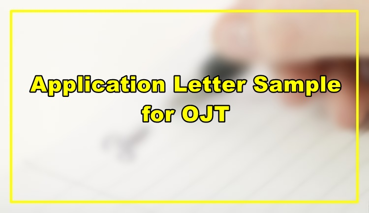 Application Letter Sample for OJT