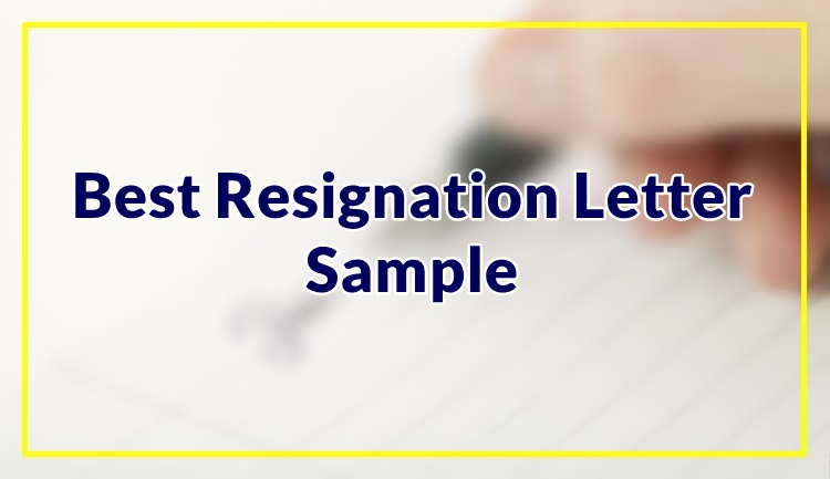 Best Resignation Letter Sample
