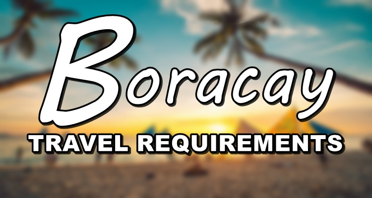 Boracay Travel Requirements