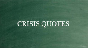 "CRISIS QUOTES – Examples Of Lines About ""Crisis"""