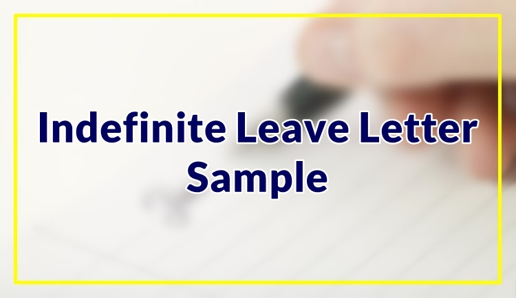 Indefinite Leave Letter Sample