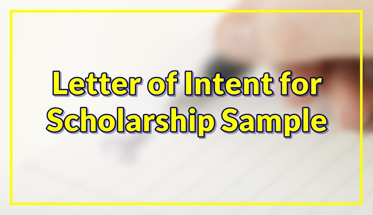 Letter of Intent for Scholarship Sample
