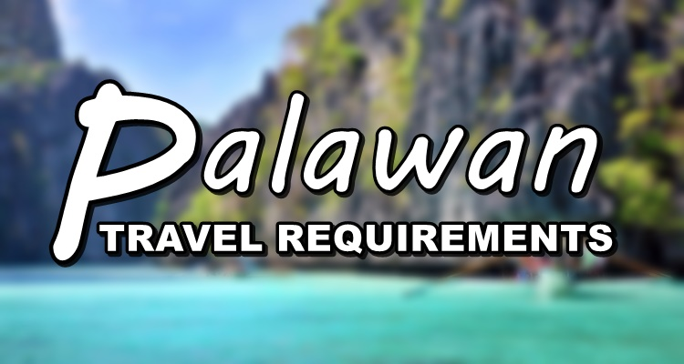 Palawan Travel Requirements