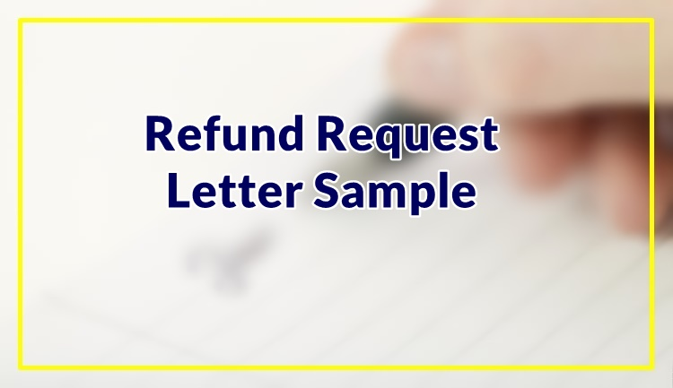 Refund Request Letter Sample