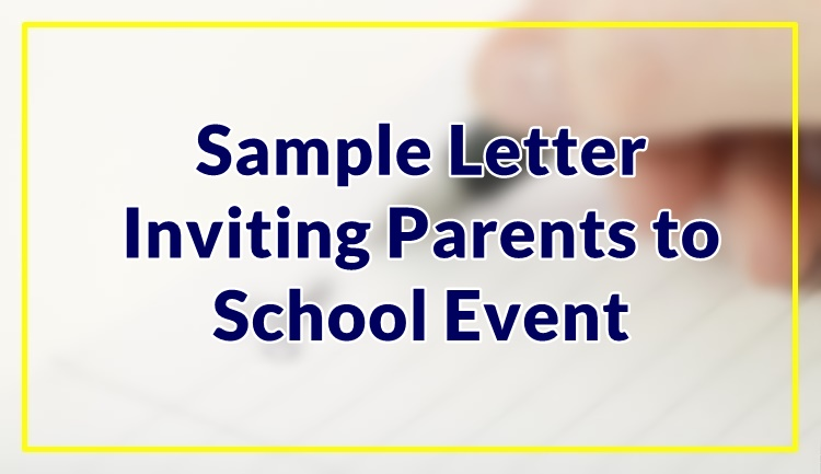 Sample Letter Inviting Parents to School Event