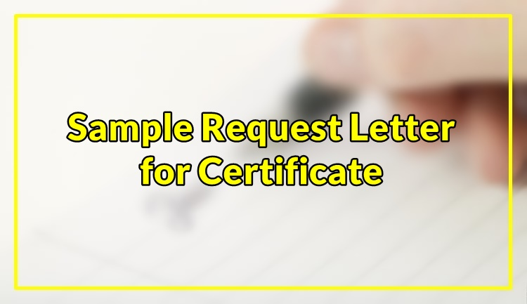 Sample Request Letter for Certificate
