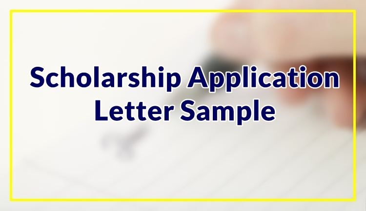 Scholarship Application Letter Sample