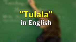 "Tulala in English – Translate ""Tulala"" in English"