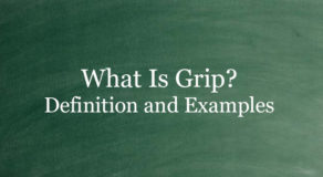 What Is Grip? Definition And Usage Of This Term