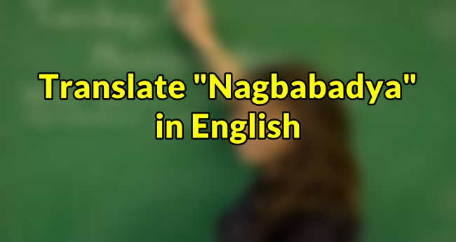 Nagbabadya in English
