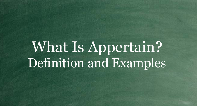 WHAT IS APPERTAIN