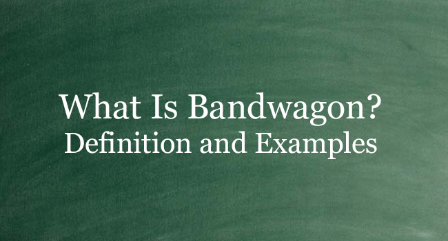 WHAT IS BANDWAGON