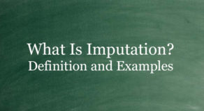 What Is Imputation? Definition And Usage Of This Term