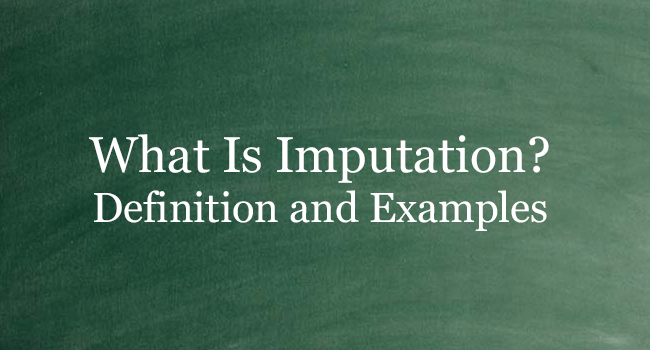 WHAT IS IMPUTATION