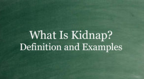 What Is Kidnap? Definition And Usage Of This Term