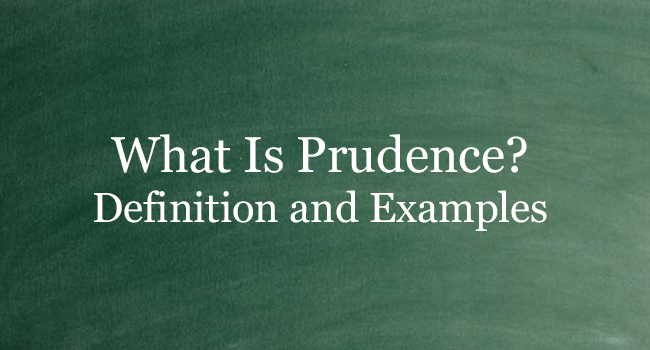 WHAT IS PRUDENCE