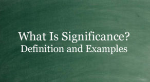 What Is Significance? Definition And Usage Of This Term