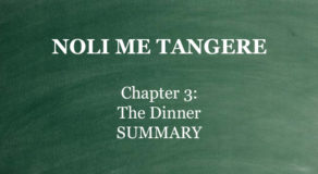"Chapter 3 Noli Me Tangere – ""The Dinner"" (SUMMARY)"