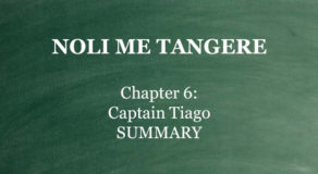 "Chapter 6 Noli Me Tangere – ""Captain Tiago"" (SUMMARY)"