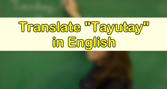 Tayutay in English