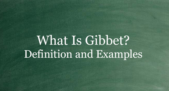 What Is Gibbet