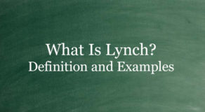 What Is Lynch? Definition And Usage Of This Term