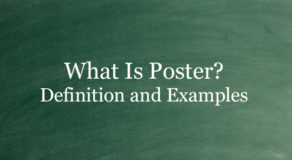 What Is Poster? Definition And Usage Of This Term