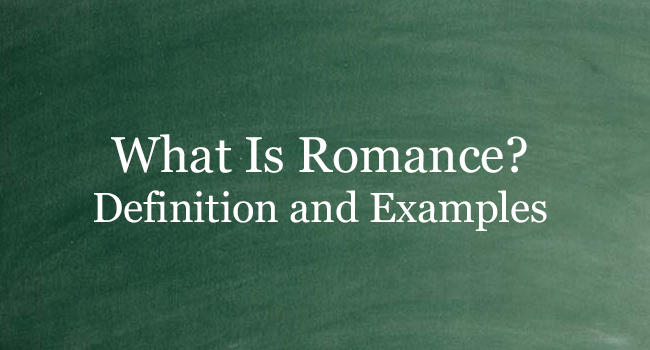 What Is Romance