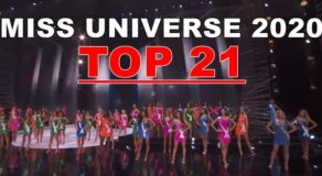 Miss Universe 2020 Top 21 Candidates Finally Announced