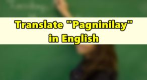 "Pagninilay in English – Translate ""Pagninilay"" in English"